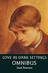 Cover for Love in Dark Settings Omnibus 2010