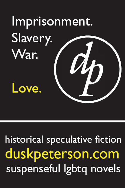 Imprisonment. Slavery. War. Love. Suspenseful historical fantasy: duskpeterson.com