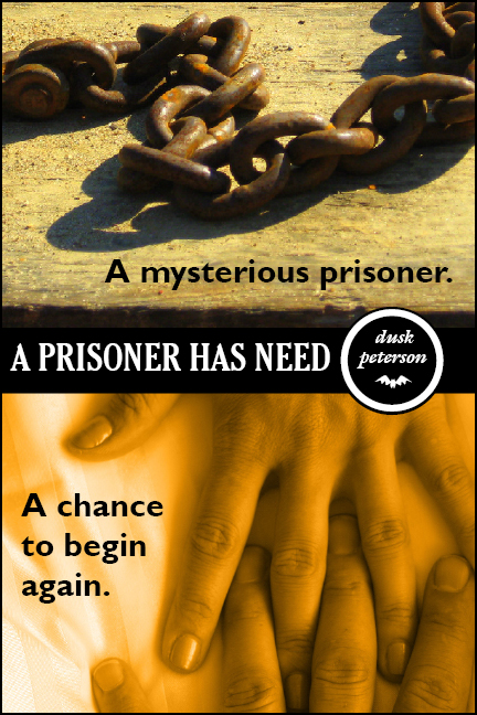 Cover for 'A Prisoner Has Need'
