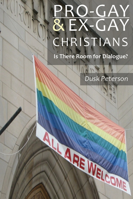 Cover for 'Pro-Gay and Ex-Gay Christians - Is There Room for Dialogue?'